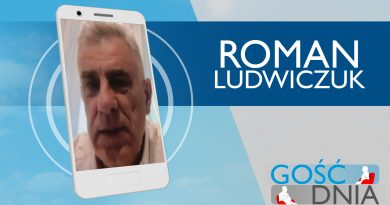 Gość Dnia – Roman Ludwiczuk