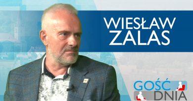 Gość Dnia – Wiesław Zalas