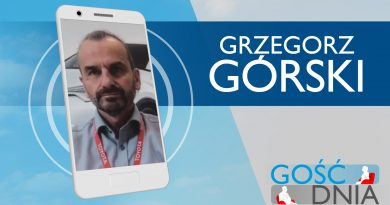 Gość Dnia – Grzegorz Górski