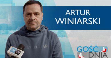 Gość Dnia – Artur Winiarski